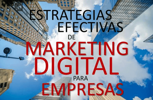 7-formas-para-realizar-estrategias-efectivas-de-marketing-digital-para-empresas