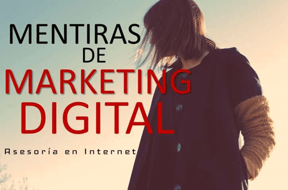 Mentiras de las estrategias del marketing digital